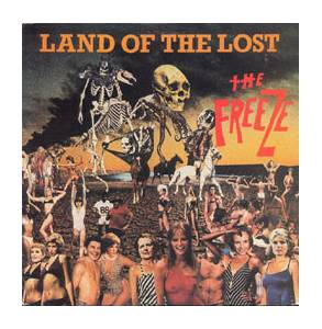 Cover - Freeze, The: Land Of The Lost