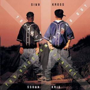 Kris Kross: Totally Krossed Out - Cover