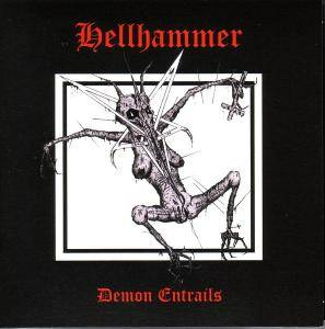 Hellhammer: Demon Entrails - Cover