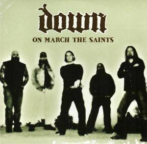 Cover - Down: On March The Saints