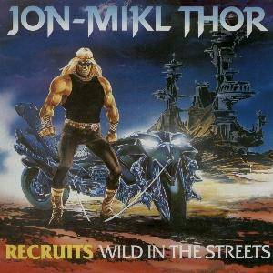 Cover - Thor: Recruits - Wild In The Streets