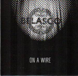 Cover - Belasco: On A Wire