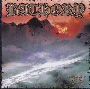 Bathory: Twilight Of The Gods (CD) - Bild 1
