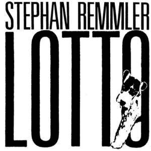 Cover - Stephan Remmler: Lotto