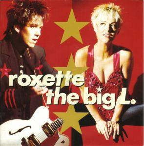 Roxette: Big L., The - Cover
