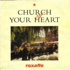 Roxette: Church Of Your Heart - Cover