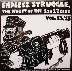 Endless Struggle - The Worst Of The 1 In 12 Club Vol 12/13 - Cover