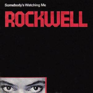 Cover - Rockwell: Somebody's Watching Me