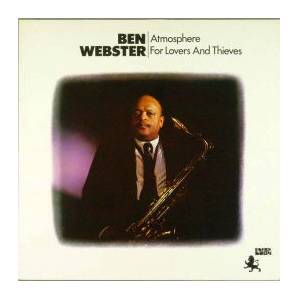 Cover - Ben Webster: Atmosphere For Lovers And Thieves