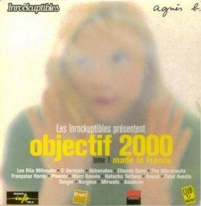 Cover - Tanger: Les Inrockuptibles présentent Objectif 2000 - Tome 1: Made in France