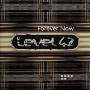 Cover - Level 42: Forever Now