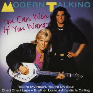 Modern Talking: You Can Win If You Want