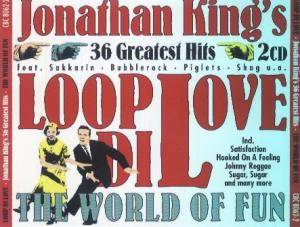 Loop Di Love • Jonathan King's 36 Greatest Hits •  The World Of Fun - Cover