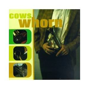Cover - Cows: Whorn