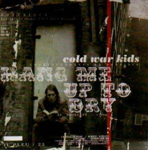 Cover - Cold War Kids: Hang Me Up To Dry