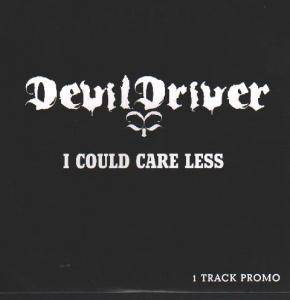 Cover - DevilDriver: I Could Care Less