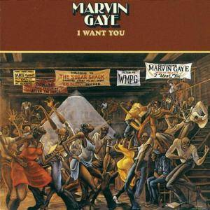 Marvin Gaye: I Want You - Cover