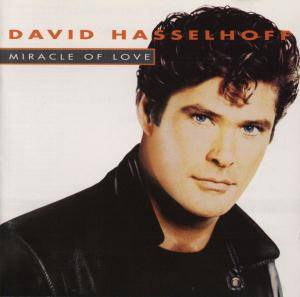 Cover - David Hasselhoff: Miracle Of Love