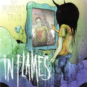 In Flames: Mirror's Truth, The - Cover
