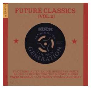 Cover - Hurricane Party: Classic Rock Introduces The New Generation: Future Classics (Vol. 2)