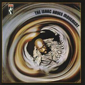 Isaac Hayes: Isaac Hayes Movement, The - Cover