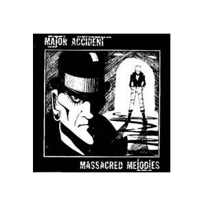 Cover - Major Accident: Massacred Melodies