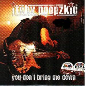 Cover - Itchy Poopzkid: You Don't Bring Me Down