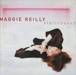Cover - Maggie Reilly: Starcrossed
