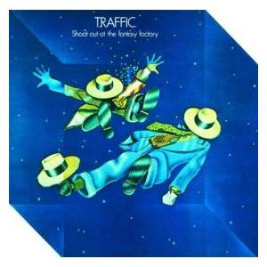 Traffic: Shoot Out At The Fantasy Factory - Cover