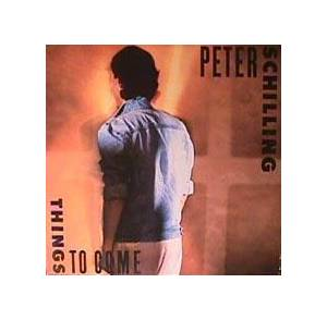 Peter Schilling: Things To Come - Cover