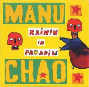 Cover - Manu Chao: Rainin In Paradize
