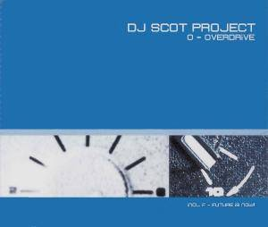 Cover - DJ Scot Project: O - Overdrive
