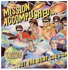 Cover - Rezillos, The: Mission Accomplished...But The Beat Goes On