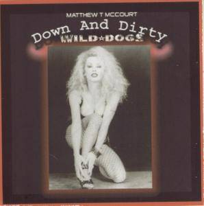 Cover - Wild Dogs: Down And Dirty