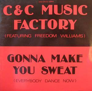 C&C Music Factory Feat. Freedom Williams: Gonna Make You Sweat (Everybody Dance Now) - Cover