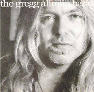 The Gregg Allman Band: Just Before The Bullets Fly - Cover