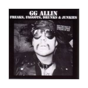 GG Allin & Bulge: Freaks, Faggots, Drunks & Junkies - Cover