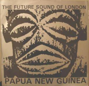 The Future Sound Of London: Papua New Guinea - Cover