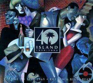 Island 40: Volume 2 • 1964-1969 • Rhythm & Blues Beat - Cover