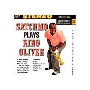 Cover - Louis Armstrong: Satchmo Plays King Oliver