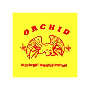 Orchid: Dance Tonight! Revolution Tomorrow! - Cover