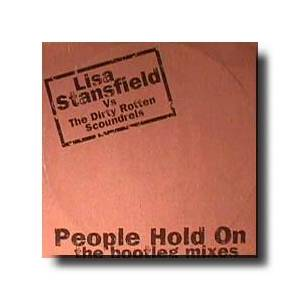 Cover - Lisa Stansfield Vs. The Dirty Rotten Scoundrels: People Hold On - The Bootleg Mixes