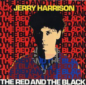 Jerry Harrison: Red And The Black, The - Cover