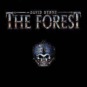 Cover - David Byrne: Forest, The
