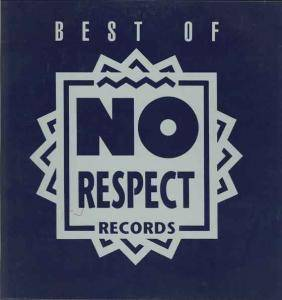 Cover - Mega 'Lo Mania: Best Of No Respect Records