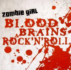 Cover - Zombie Girl: Blood, Brains & Rock'n'Roll