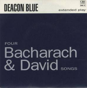 Deacon Blue: Four Bacharach & David Songs - Cover