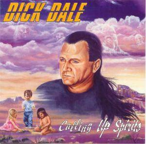 Cover - Dick Dale: Calling Up Spirits