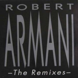 Cover - Robert Armani: Remixes, The