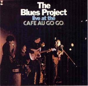 The Blues Project: Live At The Cafe Au Go Go - Cover